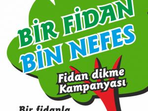 ''Bir Fidan Bin Nefes''